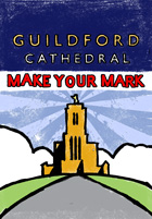 Guildford Cathedral: Make Your Mark!